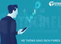 Cách tạo một hệ thống giao dịch Forex, CFDs, Stock